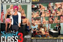 Wicked Pictures - Axel Braun's Squirt Class 3 (2017)